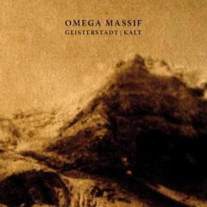 Geisterstadt+Kalt von Omega Massif (2010)