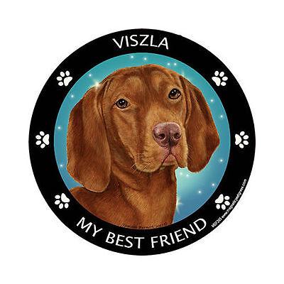 My Vizsla Is My Best Friend Dog Car Magnet