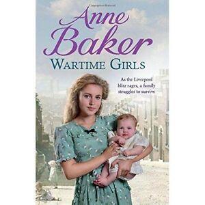 Wartime Girls by Anne Baker (Paperback)