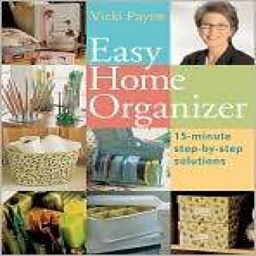 VICKI PAYNE EASY HOME ORGANIZER HOME SOLOUTIONS BOOK