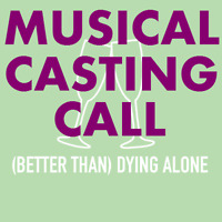 MUSICAL CASTING CALL - Bad Dress Productions @ Storefront Fringe