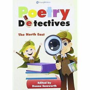 Poetry Detectives - the North East by NA