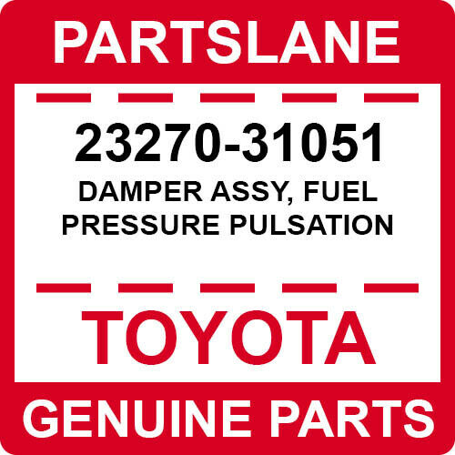 23270-31051 Toyota Oem Genuine Damper Assy, Fuel Pressure Pulsation