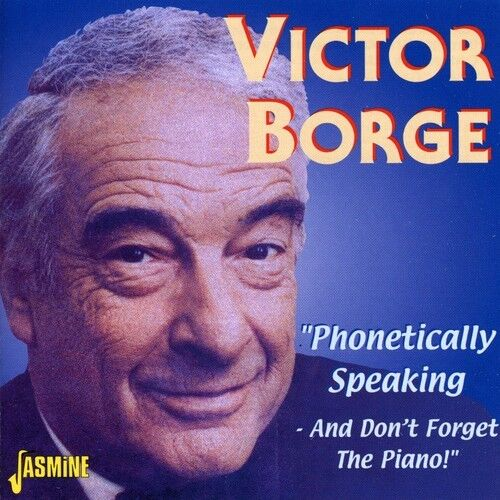 Victor Borge - Phonetically Speaking / and Don't Forget the Piano [New CD]