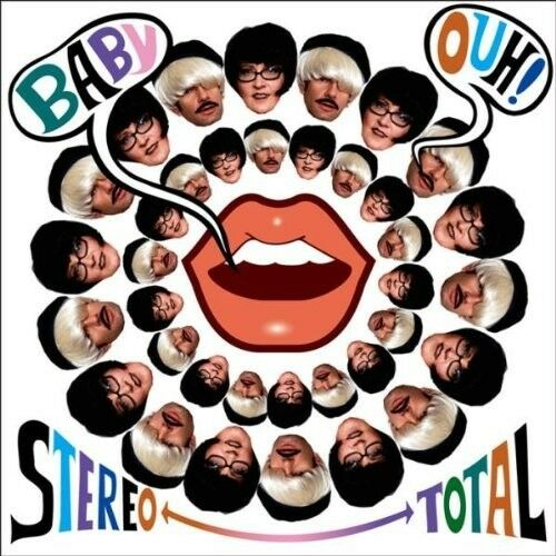 STEREO TOTAL - BABY OUH!  CD NEU