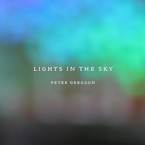 Peter Gregson - Lights in the Sky [New CD] UK - Import