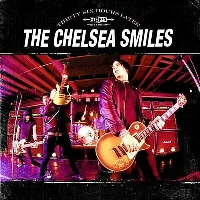 CHELSEA SMILES, THE Thirty six hours later CD (2006 People like you) neu!
