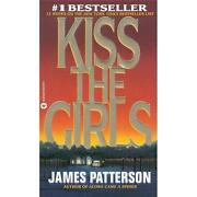 James Patterson Kiss The Girls