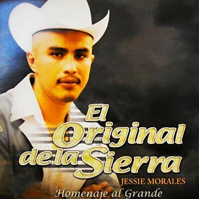 El Original de La Sierra Jessie Morales Homenaje a Chalino SANCHEZCD Not sealed