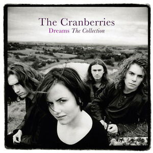 THE CRANBERRIES ( NEW CD ) DREAMS : THE GREATEST HITS COLLECTION / VERY BEST OF