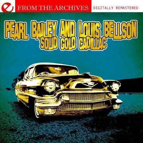 Pearl Bailey, Pearl - Solid Gold Cadillac - from the Archives [New CD]