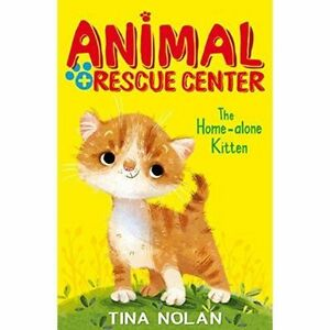 The Home Alone Kitten By Nolan, Tina -Paperback