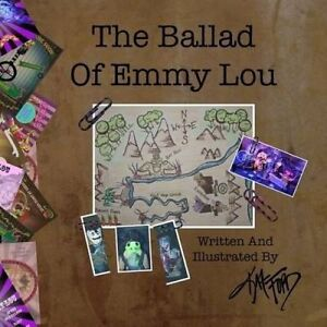The Ballad of Emmy Lou by Ford, Kat -Paperback