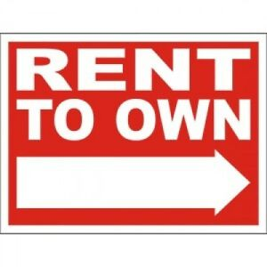Tired of Renting? Rent to Own Today!