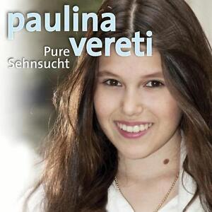 Paulina Vereti - Pure Sehnsucht (2012), Neu OVP, CD