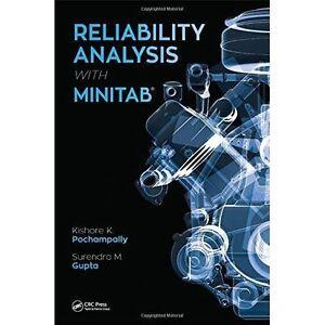 Reliability Analysis with Minitab by Gupta, Surendra M., Pochampally, Kishore Ku