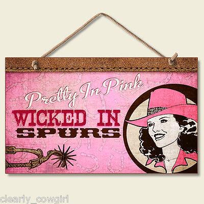 #8434 -- HIGHLAND GRAPICS WESTERN COWGIRL PRETTY IN PINK DECORATIVE WOOD - Cowgirl Decor