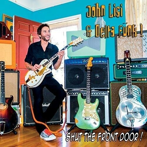 John Lisi - Shut the Front Door [New CD]