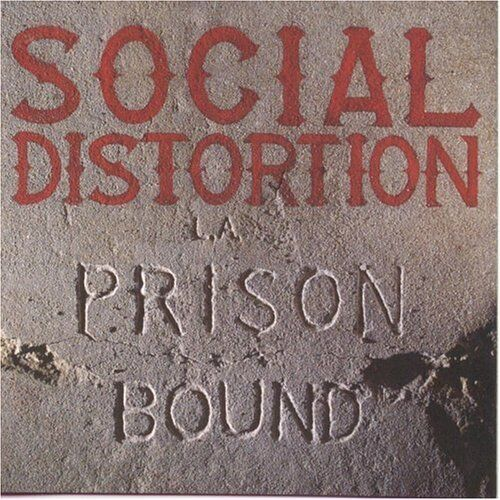 Social Distortion - Prison Bound [New CD]