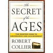 The Secret of The Ages Robert Collier