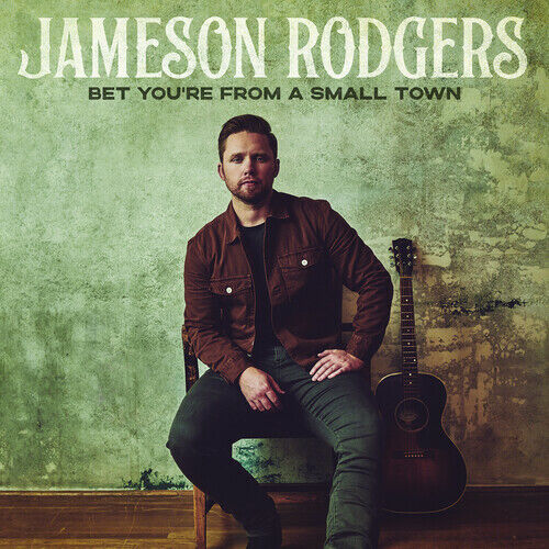 Jameson Rodgers - Bet You