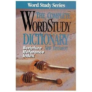 NEW The Complete Word Study Dictionary New Testament - Zodhiates, Spiros (EDT)