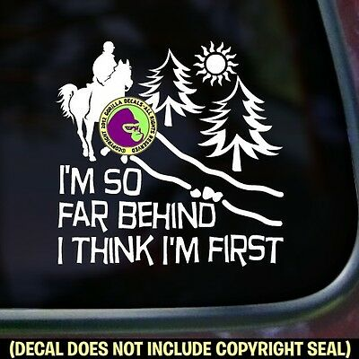 - SO FAR BEHIND Endurance Riding Vinyl Decal Sticker Rider Horse Car Trailer Sign