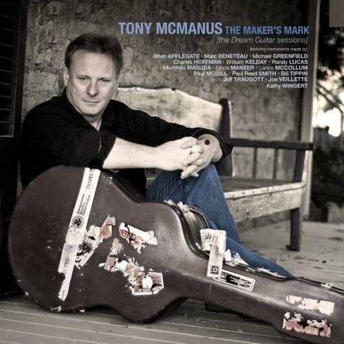 Tony McManus - Maker's Mark [New CD]