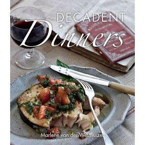 Little Book of Decadent Dinners by van der Westhuizen, Marlene | Paperback Book