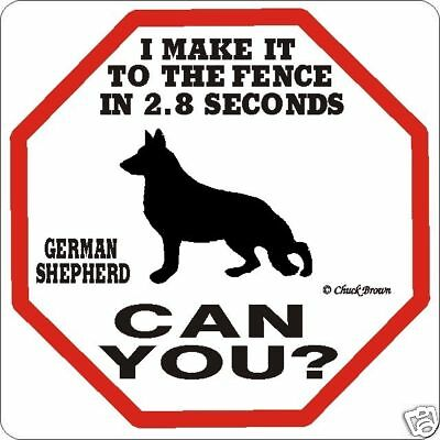 German Shepherd 2.8 Dog Sign Funny Warning