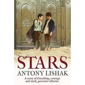 Stars: A Story of Friendship, Courage, and Small, Precious Victories, Lishak, An