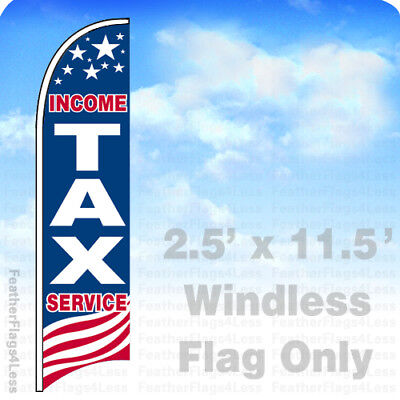 Income Tax Service - Windless Swooper Feather Flag 2.5x11.5 Banner Sign - Usa Bb