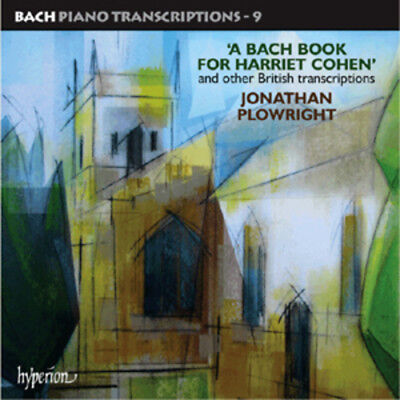 Jonathan Plowright : A Bach Book for Harriet Cohen and Other British ***NEW***