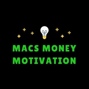 MACS MONEY MOTIVATION