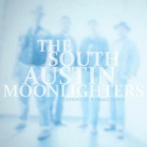 SOUTH AUSTIN MOONLIGHTERS Ghoszt Of A Small Town Digipak.CD  (505687)