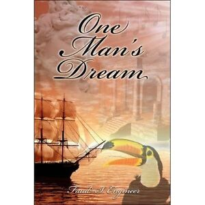 One Man's Dream by Engineer, Faud S.