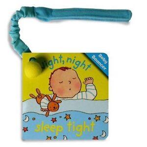 Baby Bouncers: Night, night sleep tight., New, Ana Martin Larranaga, Richard Pow