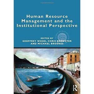Wood, Geoffrey (Edt)/ Brews...-Human Resource Management And The Instit BOOK NEW