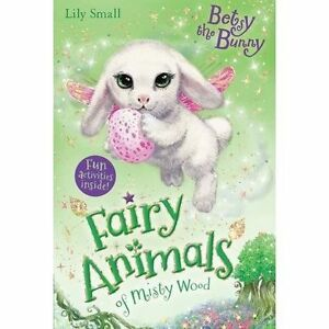 Betsy the Bunny (Fairy Animals of Misty Wood), New, Small, Lily Book