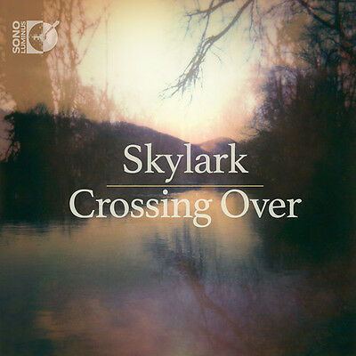 Daniel Elder Nicolai Kedrov Skylark - Crossing Over [New Cd] With Blu-ray Au