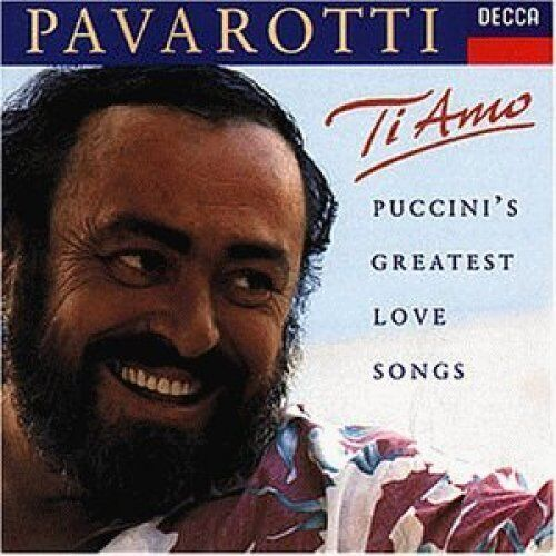 Luciano Pavarotti Ti amo-Puccini's greatest love songs (1973-80/93, Decca) [CD]