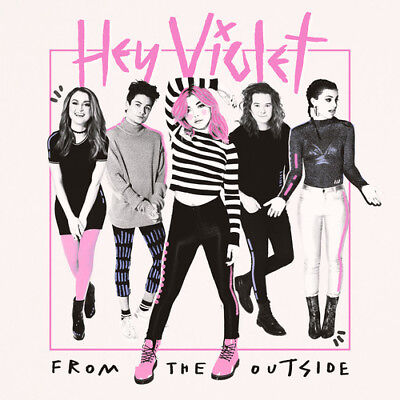 Hey Violet   From The Outside  New Cd  Explicit