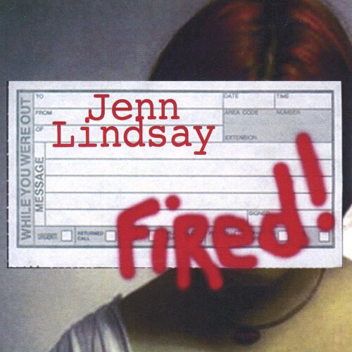 Jenn Lindsay ‎– Fired!  Cd  No Evil Star Records  2003 Cd Excellent Condition