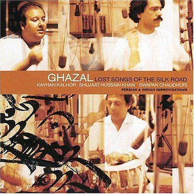 Ghazal   Lost Songs Of The Silk Road  New Cd