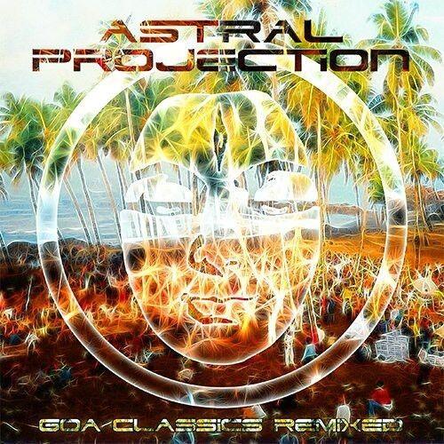 Goa Classics Remixed - Astral Projection (2014, CD NEU)