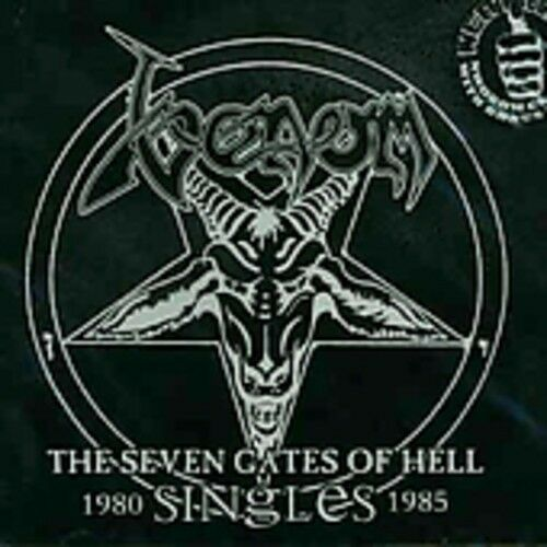 Venom - 7 Gates of Hell: Singles 1980-1985 [New CD]