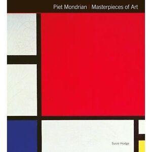 Piet Mondrian: Masterpieces of Art