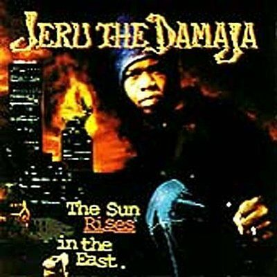 Jeru The Damaja   Sun Rises In The East  New Cd