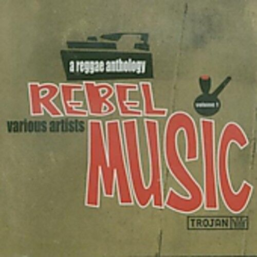 Various Artists - Rebel Music-Reggae Anthology [New CD] UK - Import
