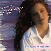 Tiffany hold an old friend's hand disco vinile 33...